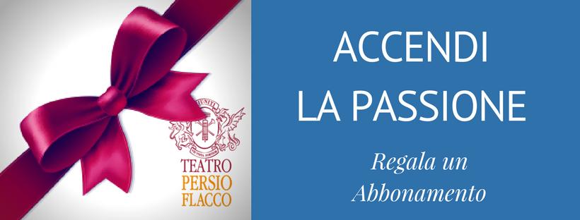 Accendi la passione al Teatro Persio Flacco di Volterra