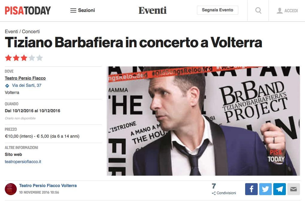 apri l'articolo di PisaToday relativo allo spettacolo di Tiziano Barbafiera in concerto a Volterra